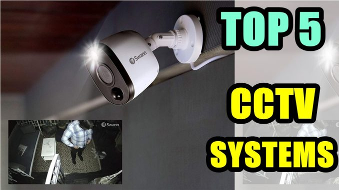 Best Cctv Systems for Home 2020Best Cctv Systems for Home 2020