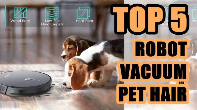 Best Robot Vacuum Cleaner for Pet Hair 2020   Top 5 Robot Vacuum Cleaners 2020 - SteMir ReViews