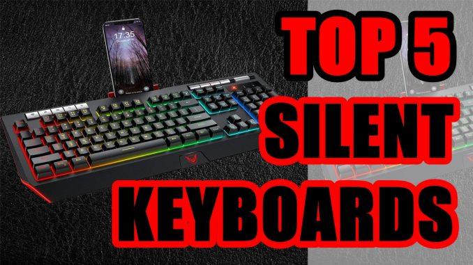 Best Silent Keyboard for Gaming 2020 | Top 5 Silent Keyboards 2020 - SteMir ReViews
