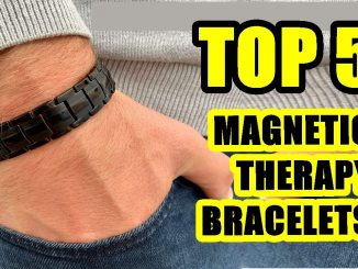 TOP 5: Best Magnetic Therapy Bracelet 2021 | For Arthritis Pain Relief and Other Pains